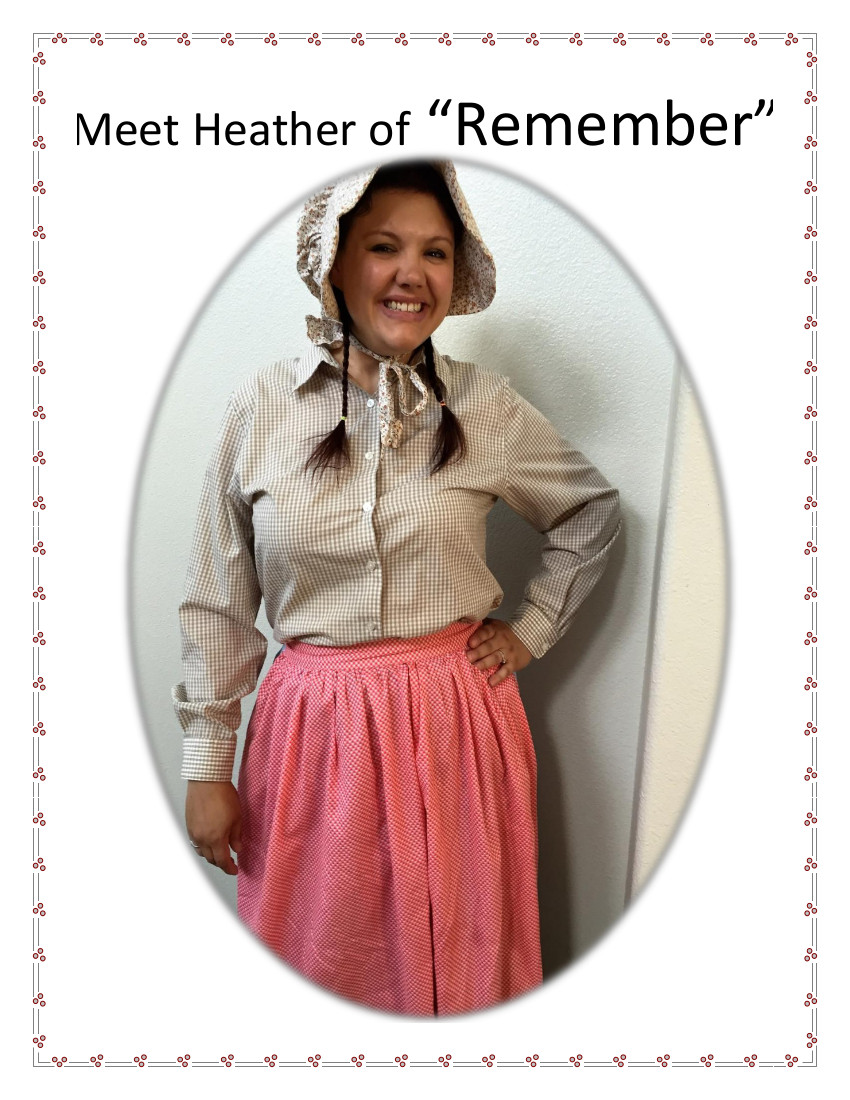 Pioneer Heather, Remember Song inspiration!